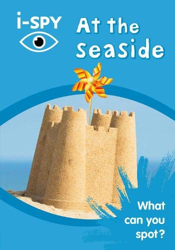 i-SPY At the seaside: What can you spot? (Collins Michelin i-SPY Guides) By i-SPY