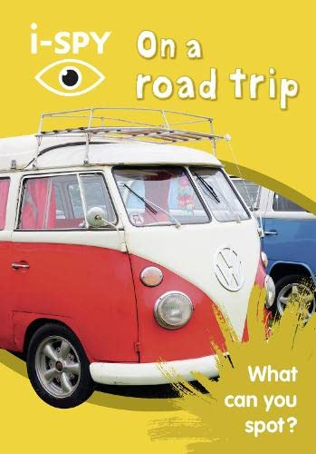 i-SPY On a road trip: What can you spot? (Collins Michelin i-SPY Guides) By i-SPY