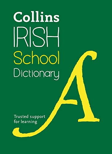 Irish School Dictionary By Collins Dictionaries