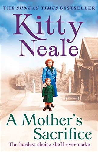 A Mother's Sacrifice By Kitty Neale