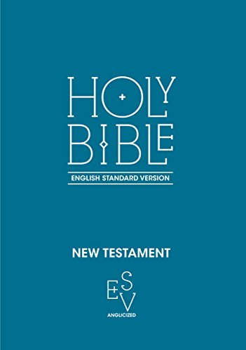 New Testament: English Standard Version (ESV) Anglicised By Collins Anglicised ESV Bibles