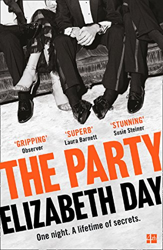 The Party: The thrilling Richard and Judy Book Club Pick 2018 By Elizabeth Day