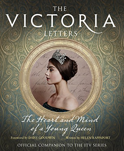 The Victoria Letters: The Official Companion to the ITV Victoria Series By Helen Rappaport