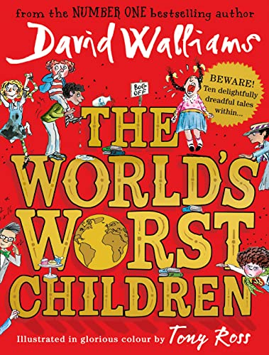 World's Worst Children By David Walliams
