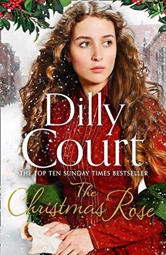 The Christmas Rose By Dilly Court