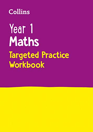 Year 1 Maths Targeted Practice Workbook By Collins KS1