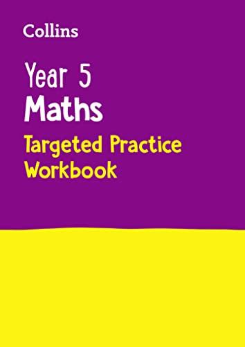 Year 5 Maths Targeted Practice Workbook von Collins KS2
