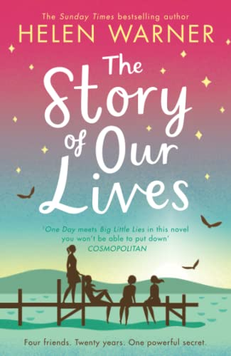 The Story of Our Lives By Helen Warner