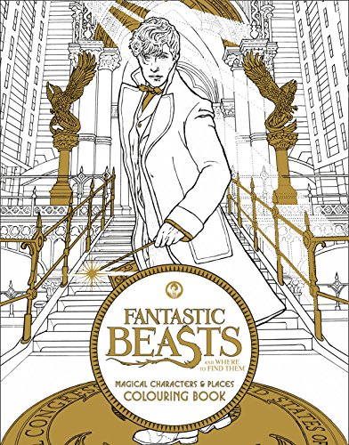 Fantastic Beasts and Where to Find Them: Magical Characters and Places Colouring Book: Magical Characters and Places Colouring Book by HarperCollins Publishers