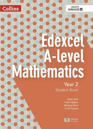 Edexcel A Level Mathematics Student Book Year 2 By Chris Pearce