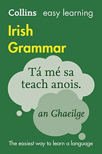 Easy Learning Irish Grammar von Collins Dictionaries