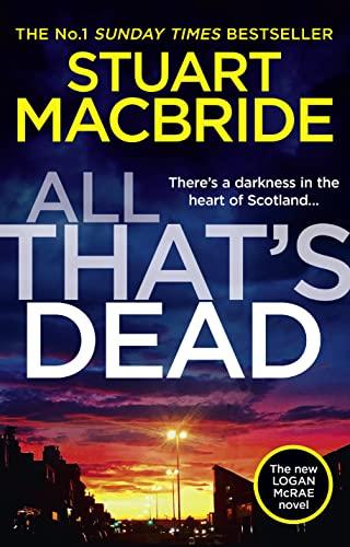 All That's Dead By Stuart MacBride