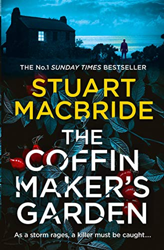 The Coffinmaker's Garden By Stuart MacBride