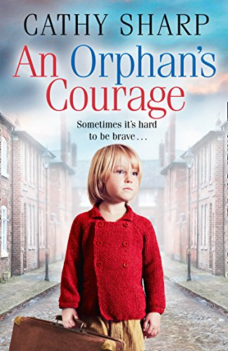 An Orphan's Courage By Cathy Sharp