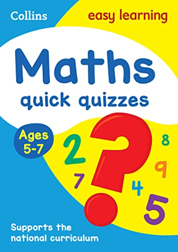 Maths Quick Quizzes Ages 5-7 By Collins Easy Learning