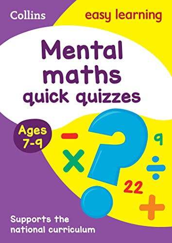 Mental Maths Quick Quizzes Ages 7-9 von Collins Easy Learning