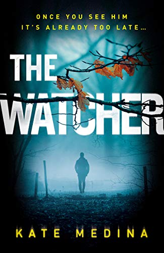 The Watcher By Kate Medina