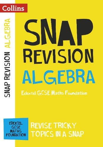 Edexcel GCSE 9-1 Maths Foundation Algebra (Papers 1, 2 & 3) Revision Guide By Collins GCSE