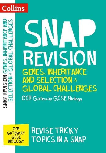 OCR Gateway GCSE 9-1 Biology Genes, Inheritance and Selection & Global Challenges Revision Guide By Collins GCSE