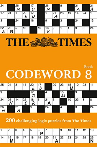 The Times Codeword 8: 200 cracking logic puzzles by The Times Mind Games