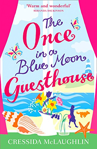 The Once in a Blue Moon Guesthouse: The perfect summer read by Cressida McLaughlin