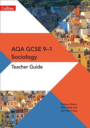AQA GCSE 9-1 Sociology Teacher Guide By Pauline Wilson