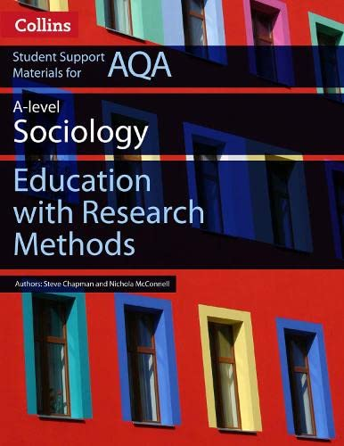 AQA AS and A Level Sociology Education with Research Methods (Collins Student Support Materials) By Martin Holborn