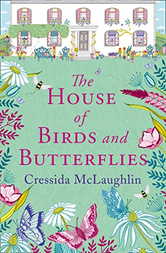 The House of Birds and Butterflies By Cressida McLaughlin