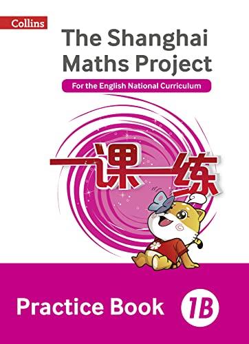 Practice Book 1B von Professor Lianghuo Fan