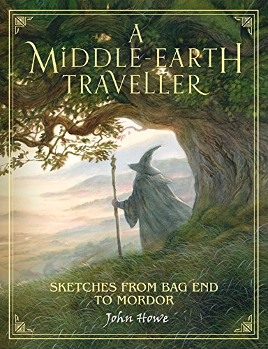 A Middle-earth Traveller: Sketches from Bag End to Mordor By John Howe