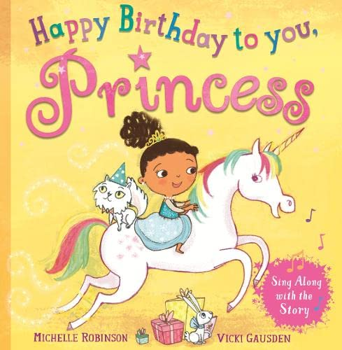Happy Birthday to you, Princess By Michelle Robinson