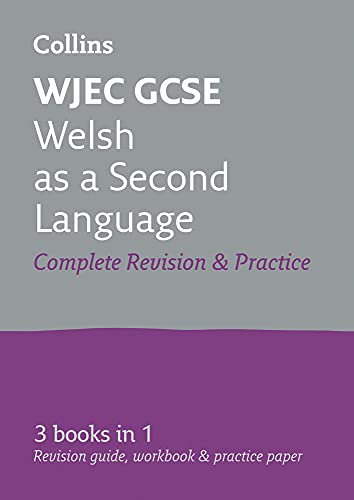 WJEC GCSE Welsh as a Second Language All-in-One Complete Revision and Practice By Collins GCSE