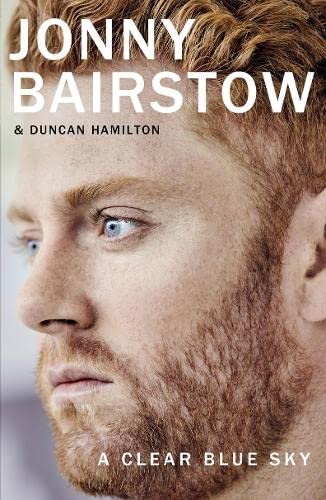 A Clear Blue Sky: A remarkable memoir about family, loss and the will to overcome By Jonny Bairstow