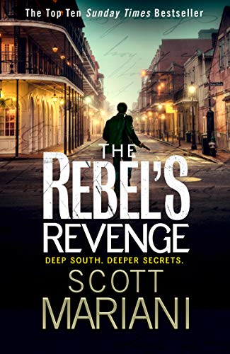 The Rebel's Revenge (Ben Hope, Book 18) By Scott Mariani