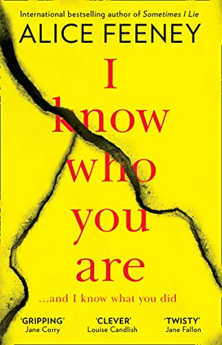 I Know Who You Are: A dark, chilling and clever psychological thriller with a killer twist By Alice Feeney