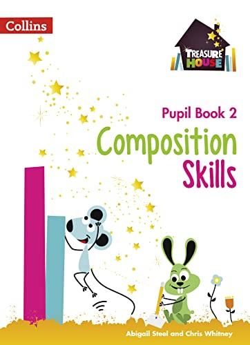 Composition Skills Pupil Book 2 von Chris Whitney