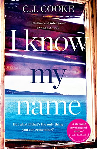 I KNOW MY NAME By C. J. Cook
