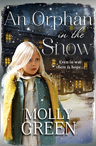An Orphan in the Snow By Molly Green