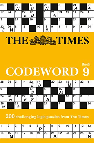 The Times Codeword 9: 200 challenging logic puzzles from The Times By The Times Mind Games