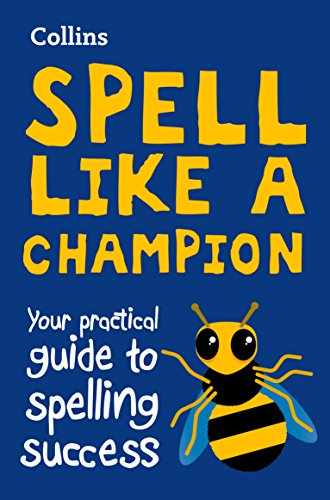 Spell Like a Champion By Collins Dictionaries