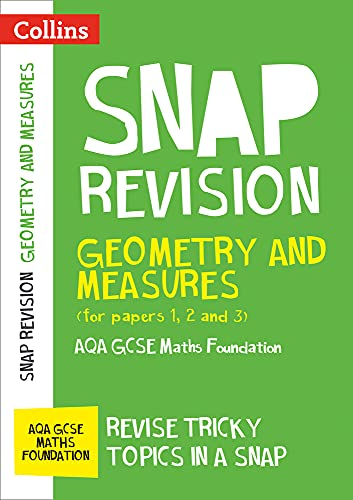 AQA GCSE 9-1 Maths Foundation Geometry and Measures (Papers 1, 2 & 3) Revision Guide By Collins GCSE