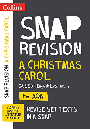 A Christmas Carol: New Grade 9-1 GCSE English Literature AQA Text Guide (Collins GCSE 9-1 Snap Revision) By Collins GCSE