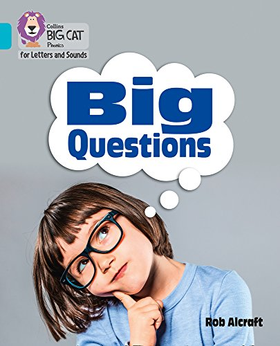Big Questions By Prepared for publication by Collins Big Cat