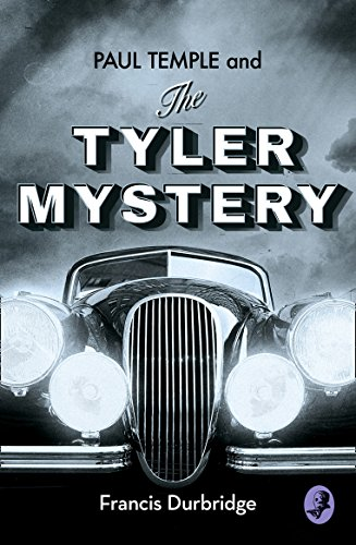 Paul Temple and the Tyler Mystery By Francis Durbridge