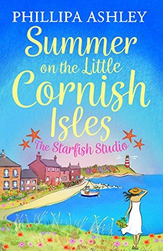 Summer on the Little Cornish Isles: The Starfish Studio By Phillipa Ashley
