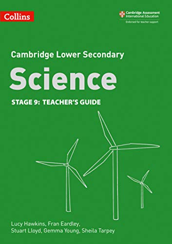 Lower Secondary Science Teacher's Guide: Stage 9 By Lucy Hawkins
