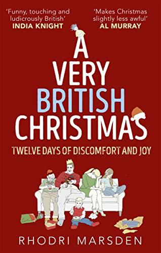 A Very British Christmas By Rhodri Marsden
