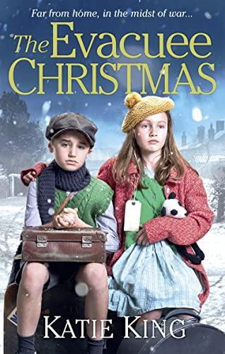The Evacuee Christmas By Katie King