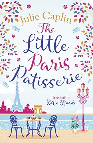 The Little Paris Patisserie By Julie Caplin