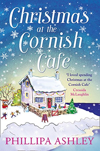 Christmas at the Cornish Cafe: A heart-warming holiday read for fans of Poldark (The Cornish Cafe Series, Book 2) by Phillipa Ashley